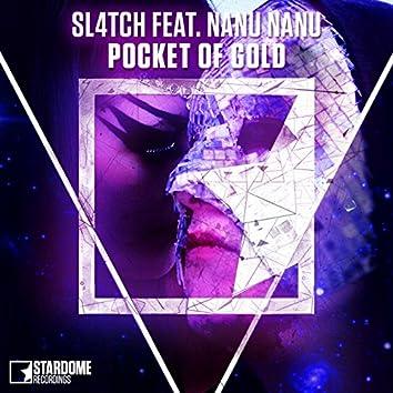 Pocket of Gold (feat. Nanu Nanu)