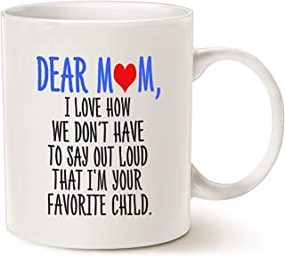 MAUAG Mothers Day Funny Christmas Gifts Coffee Mug for Mom, Dear Mom, I'm Your Favorite Child Coffee Mug, Best Birthday Gift for Mom, Mother Cup, White 11 Oz