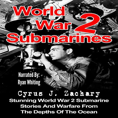 World War 2 Submarines audiobook cover art