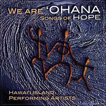 We Are`Ohana - Songs of Hope