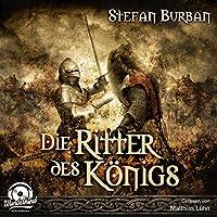 Die Ritter des Königs Hörbuch