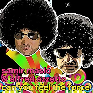 Can You Feel the Force (Samir Maslo Mix)