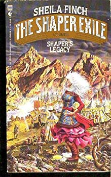 SHAPER'S LEGACY (Shaper Exile, Vol II) - Book #2 of the Shaper Exile