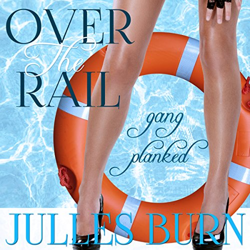 Over the Rail: Gang Planked audiobook cover art