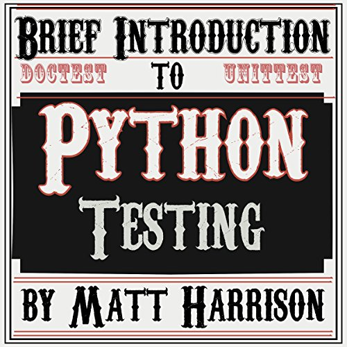 Brief Introduction to Python Testing cover art