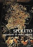Spoleto : Argomenti Di Storia Urbana