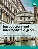 Introductory and Intermediate Algebra PDF eBook, Global Edition...
