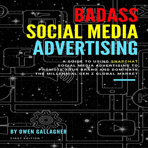 Badass Social Media Advertising audiobook cover art