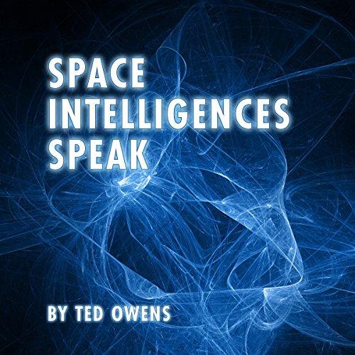Space Intelligences Speak audiobook cover art