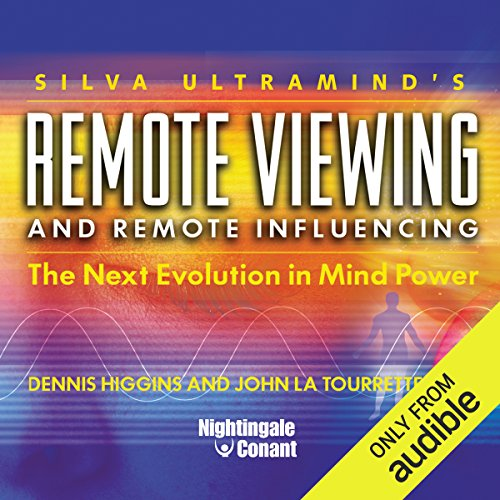 Remote Viewing and Remote Influencing     The Next Evolution in Mind Power              By:                                                                                                                                 Dennis Higgins PH.D.,                                                                                        John La Tourrette PH.D.                               Narrated by:                                                                                                                                 Dennis Higgins PH.D.,                                                                                        John La Tourrette PH.D.                      Length: 7 hrs and 58 mins     11 ratings     Overall 4.1