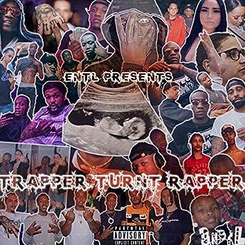 Trapper Turnt Rapper