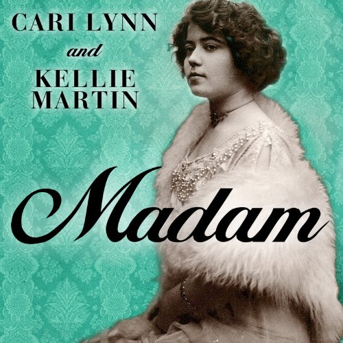 Madam     A Novel of New Orleans              By:                                                                                                                                 Cari Lynn,                                                                                        Kellie Martin                               Narrated by:                                                                                                                                 Hillary Huber                      Length: 9 hrs and 44 mins     93 ratings     Overall 4.2