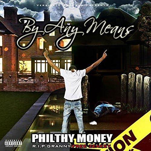 Philthy Money