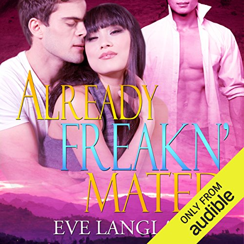 Already Freakn' Mated audiobook cover art