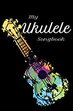 My Ukulele Songbook: Ukulele Chord and Tablature Notebook to fill out for 32 Ukulele Chord Songs and 26 Ukulele Tab Songs. 120 sites songbook with ... chord for beginners and advanced Uke Players