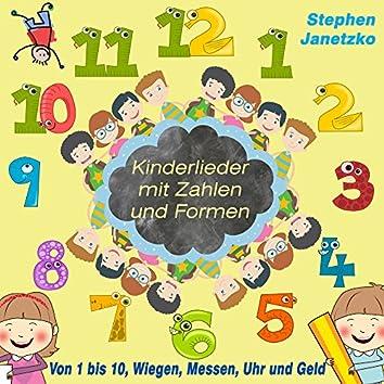 Kinderlieder mit Zahlen und Formen (Von 1 bis 10, Wiegen, Messen, Uhr und Geld)