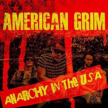 Anarchy In The USA