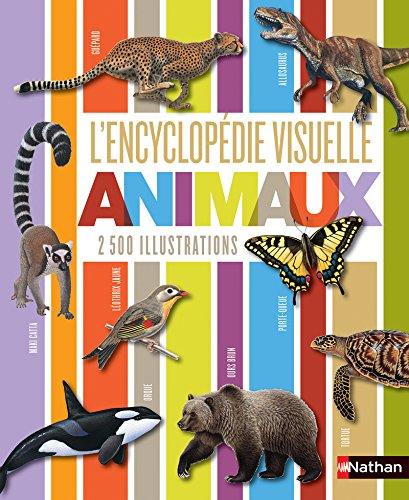 L'encyclopédie visuelle des animaux