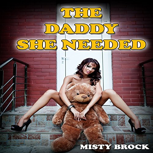 The Daddy She Needed audiobook cover art