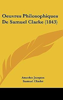 Oeuvres Philosophiques de Samuel Clarke (1843)