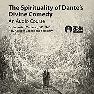 The Spirituality of Dante's Divine Comedy: An Audio Course audiobook cover art