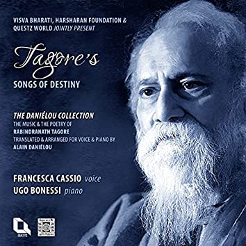 Tagore's Songs of Destiny (The Daniélou Collection)