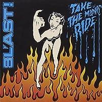Take The Manic Ride by BLAST (1991-11-01)