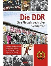 DDR: Eine Chronik deutscher Geschichte