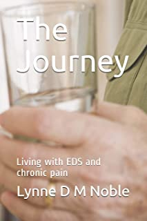 The Journey: Living with EDS and chronic pain