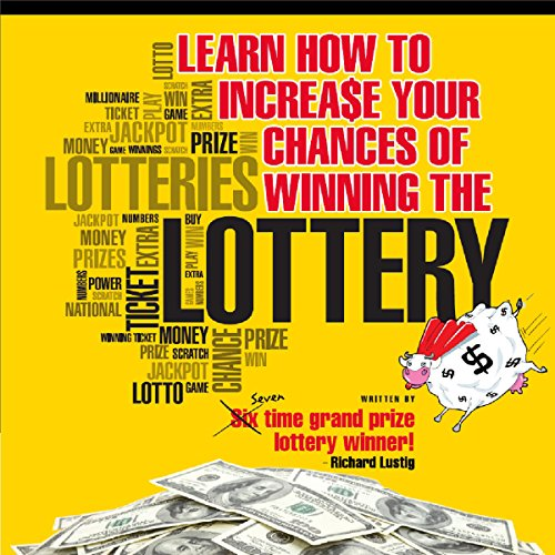 Learn How to Increase Your Chances of Winning the Lottery cover art