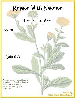 Relate With Nature Herbal Magazine: Calendula