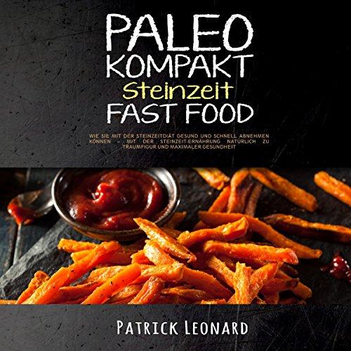 PALEO Kompakt – Steinzeit Fast Food Titelbild