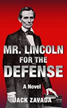 Mr. Lincoln for the Defense