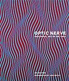 Optic Nerve: Perceptual Art of the 1960s