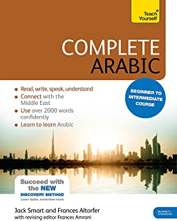 Complete Arabic Beginner to Intermediate Course: Learn to read, write, speak and understand a new language with Teach Yourself (Complete Language Learning series)