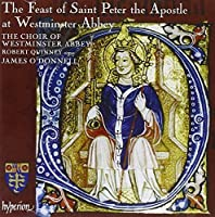 The Feast of St. Peter the Apostle at Westminster Abbey by Choir of Westminster Abbey (2010-08-10)