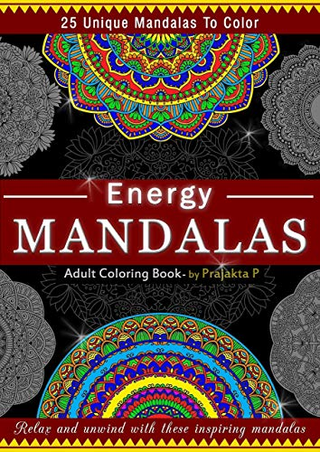 Energy Mandalas Coloring book for adults, Spiral bound paperback, stress relieving intricate mandalas for grown-ups