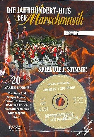 Die Jahrhundert-Hits der Marschmusik Flügelhorn / Trompete 1