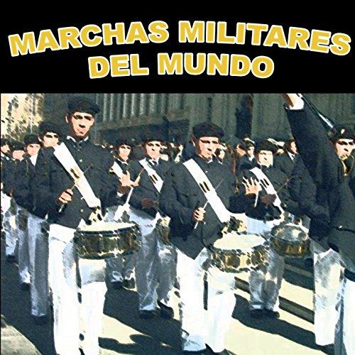 Marchas Militares Del Mundo (World Military Marches)