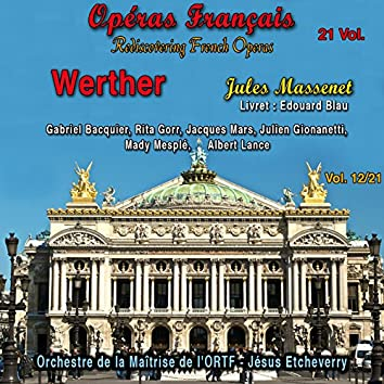 """Rediscovering French Operas, Vol. 12 (Extracts from """"Werther"""")"""