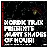Nordic Trax Presents Many Shades of House [Clean]