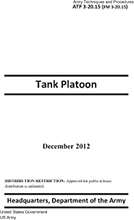 Army Techniques and Procedures ATP 3-20.15 (FM 3-20.15)  Tank Platoon  December 2012