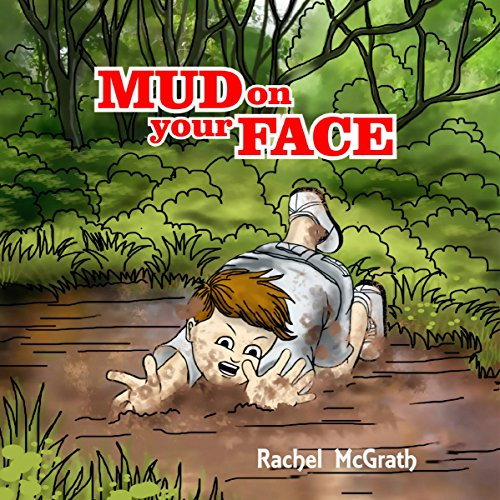 Mud on Your Face audiobook cover art