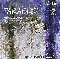 Parable Original Works Brass Quinte