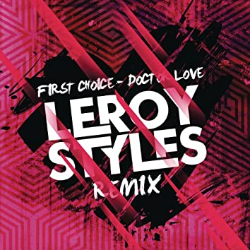 Doctor Love (Leroy Styles Remix)
