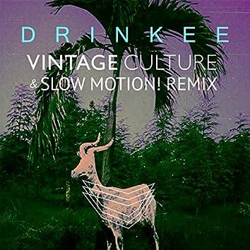 Drinkee (Vintage Culture & Slow Motion! Remix)