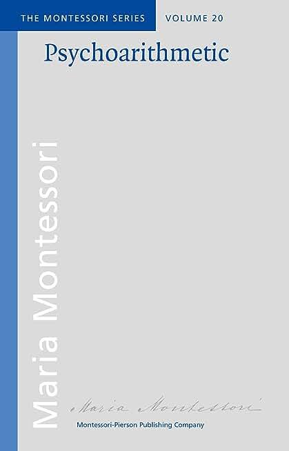 Psychoarithmetic (Montessori series Book 20) (English Edition)