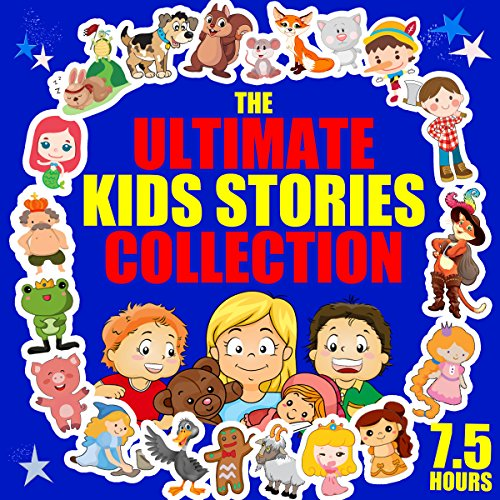 The Ultimate Kids' Stories Collection cover art