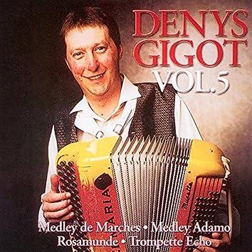 Denys Gigot, vol. 5