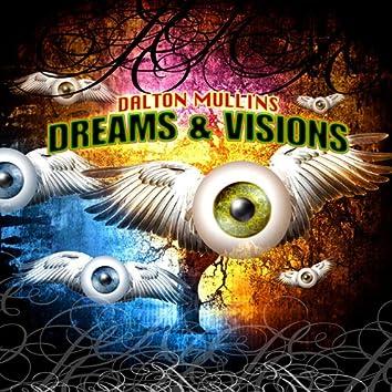 Dreams & Visions